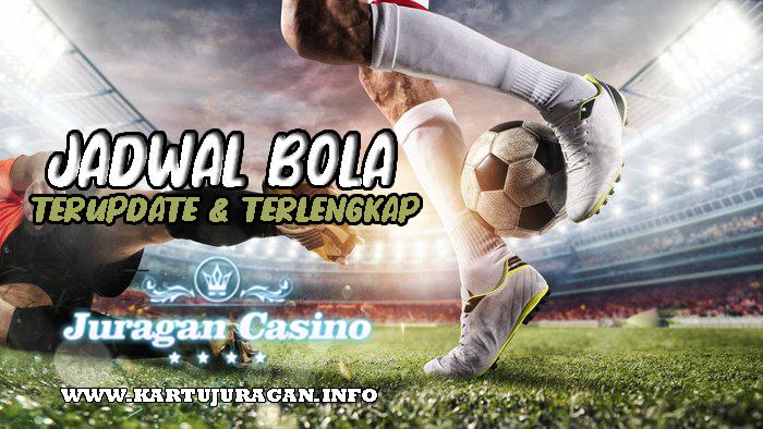 Jadwal Pertandingan Bola Tanggal 07-08 Jun 2021 Juragan Casino